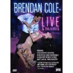 Brendan Cole Live and Unjudged