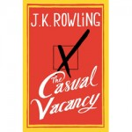 The Casual Vacancy Front Cover Revealed