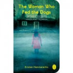 woman who fed dogs
